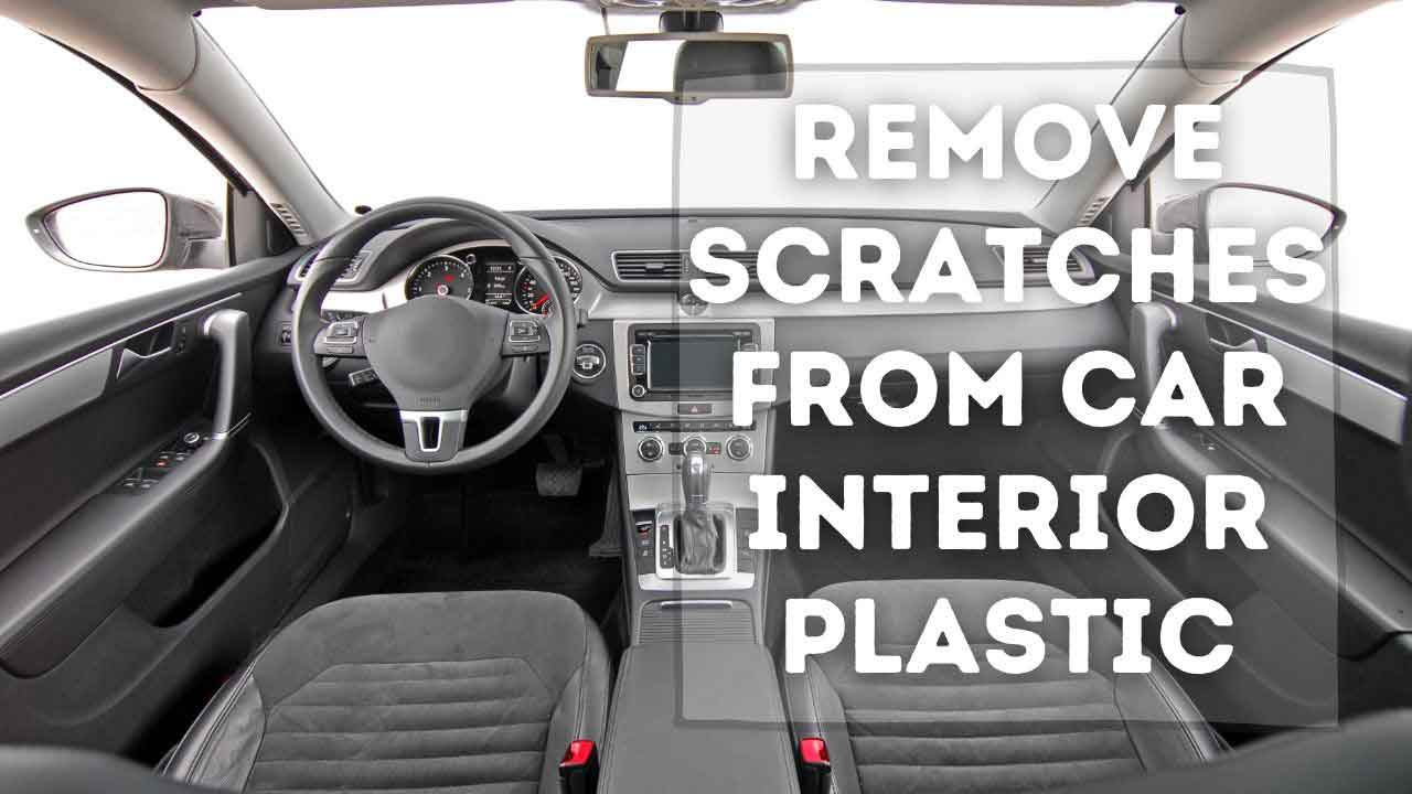 interior scratch removing methods