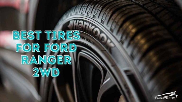 best tire for ford ranger 2 wheel drives