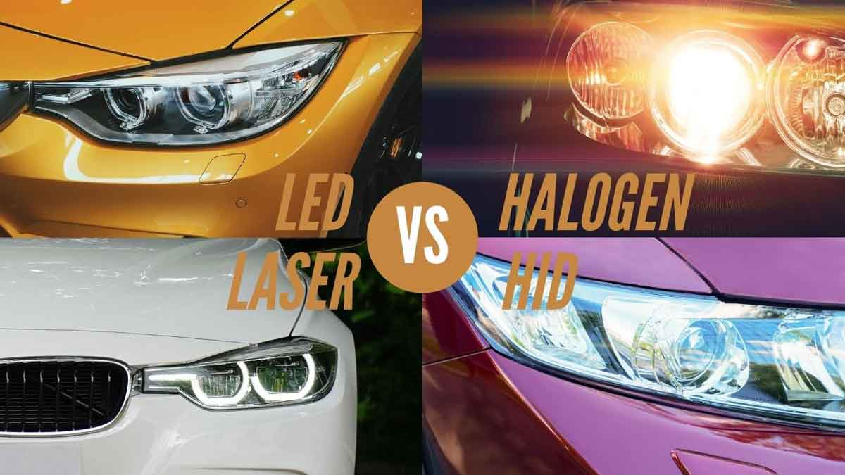 hid vs led vs halogen vs laser headlights
